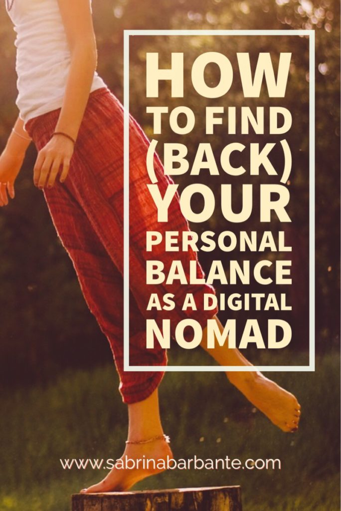 how to find you balance as a digital nomad