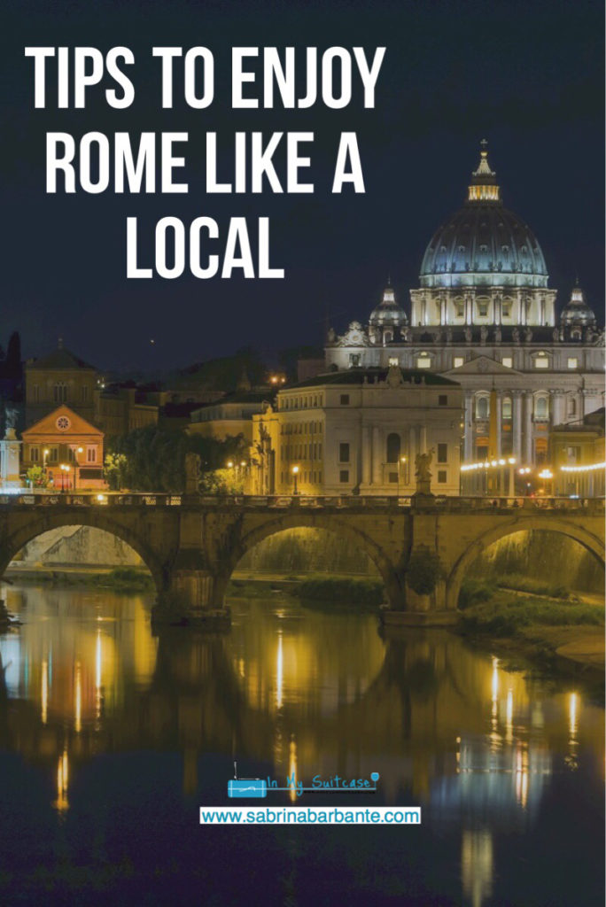 tips to enjoy rome like a local