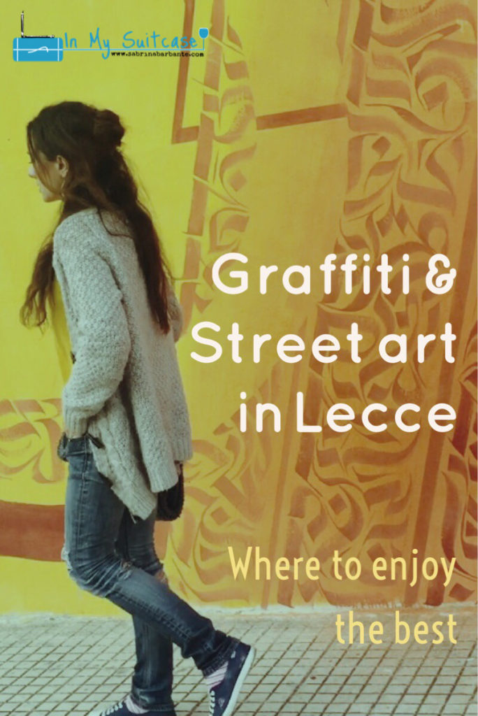 the best graffiti and streetart in Lecce - in my suitcase