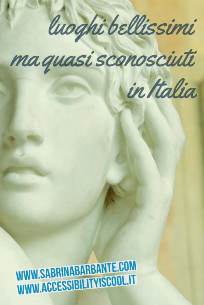 luoghi bellissimi ma quasi sconosciuti un Italia - articolo e give away